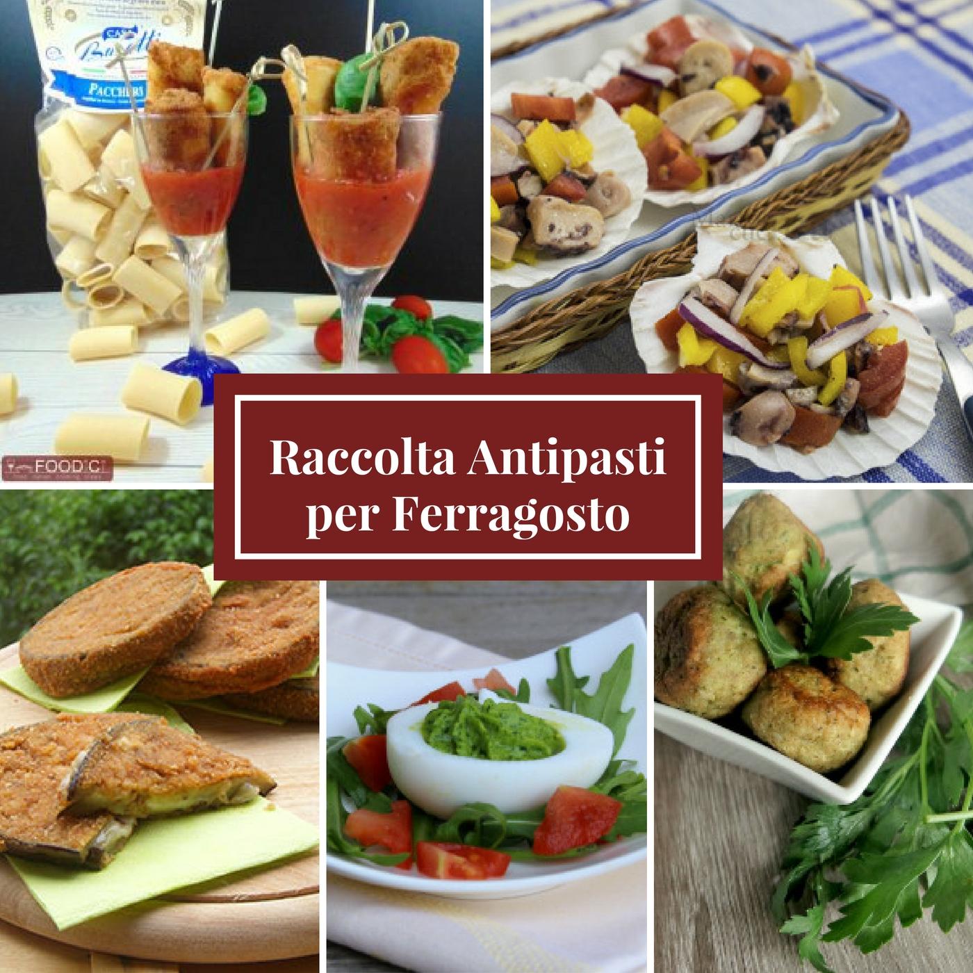 Raccolta ricette antipasti per ferragosto food italian for Antipasti ricette italiane